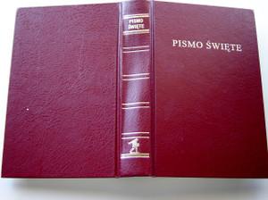 Standard Size Polish Bible: Old and New Testaments, Burgundy Vinyl Softcover / Pismo Swiete - Biblia Polska: Starego i Nowego Testamentu