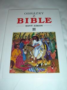 Czech Children's Bible New Testament II / Obrazky Z Bible Novy Zakon II