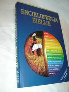 The Lion Encyclopedia of the Bible in Croatian Language / Enciklopedija Biblije / Vie od 400 fotografija i ilustracija
