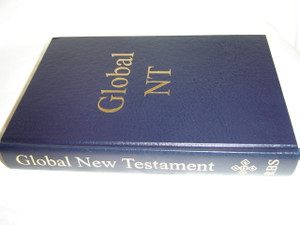 Global Six Language Parallel New Testament / Global NT / English - German - French - Spanish - Russian - Arabic
