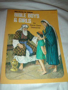Bible Stories for Children / Bible for Boys and Girls by Doris Clore Demaree