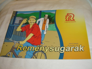 Glimmers of Hope to People with Leprosy / Hungarian Edition / Reménysugarak - Képregény a Lepramissziótól
