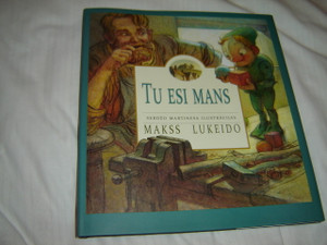 You Are Mine by Max Lucado in Latvian Language /  Tu Esi Mans / Serdzo Martinesa Ilustracijas