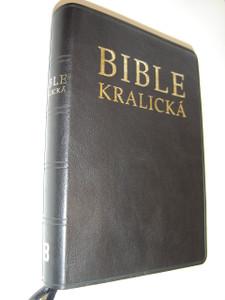 Kralicka Czech Bible Black Bondedleather Bound / Bible Kralicka / Pismo Svate Stareho A Noveho Zakona