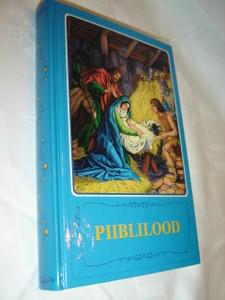 Estonian Classic Children's Bible Piiblilood / Borislav Arapovic and Vera Mattelmaki / 394 Full Color Pages