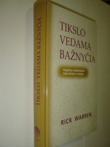 Lithuanian Language Edition: The Purpose Driven Church by Rick Warren / Tikslo Vedama Baznycia