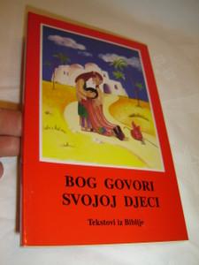 Croatian Bible for Children - God Speaks to His Children / Bog Govori Svojoj Djeci - Tekstovi iz Biblije