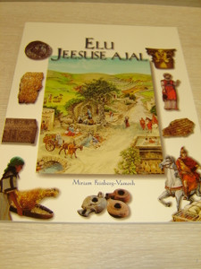 Estonian Language Edition of the Daily Life in the Times of Jesus / Children's Bible Knowledge Book / Elu Jessuse Ajal