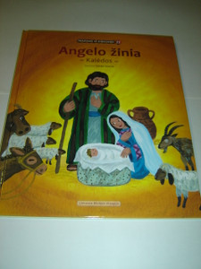 Lithuanian Children's Bible Series - Book 21 - The Birth of Jesus / Angelo Zinia - Kaledos