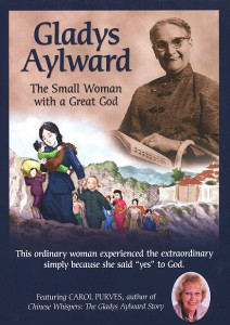 Gladys Aylward: The Small Woman With A Great God DVD (2008) / This ordinary woman experienced the extraordinary, simply because she said YES to God