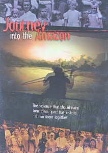 Journey Into The Amazon DVD (2008) The voice that should have torn them apart has instead drawn them together