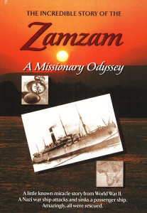 Zamzam: A Missionary Odyssey DVD (2006) A gripping, true story of faith on the high seas from World War II.