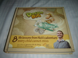 Dream Big - Nick Vujicic / 8 life lessons from Nick's adventure every child should hear / Beautifully illustrated, easy to read and understand / Young reader 5-12 / Illustrated Storyb