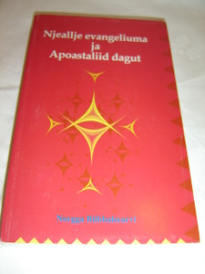 The 4 Gospels and the Book of Acts in Northern Sami Language / Njeallje evangeliuma ja Apoastaliid dagut