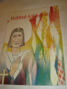 Northern Sami Language Selected Portions from the Gospels published as  Biibbal-lohkosat / Nordsamisk proveoversettelse av utvalgte evangelietekster