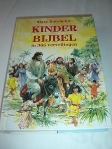 Dutch Language Children's Bible in 365 Stories / Kinder Bijbel in 365 Vertellingen