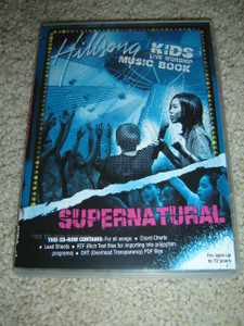 Hillsong Kids 2006: Supernatural / Live Worship Music Book / For Ages up to 12 Years