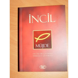 Incil Mujde (Turkish New Testament From the Translation Trust) [Paperback]