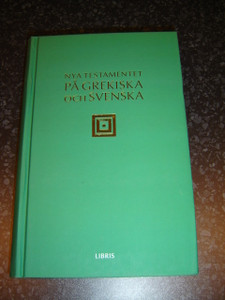 Swedish - Greek Bilingual New Testament / Nya Testamentet Pa Grekiska Och Svenska