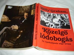 Kozelgo lodobogas - Az Apokalipszis negy lovasa - 1989 / Approaching Hoofbeats: The Four Horsemen of the Apocalypse (Hungarian Edition)