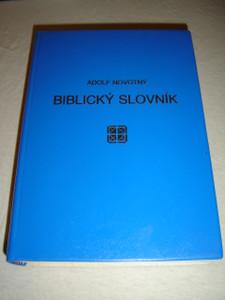 Czech Language Bible Dictionary / Biblicky Slovnik by Adolf Novotny