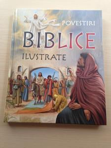 Romanian Language Illustrated Bible Stories - Povestiri Biblice Ilustrate