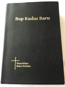 Iban Bible Black / Bup Kudus Baru / Edisi Pertama / New Today's Iban Version / Jaku Iban /  Iban, a language closely related to Malay and spoken in Malaysia, Indonesia and Brunei