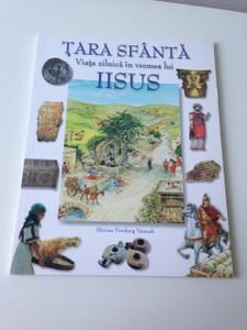 Holy Land in Jesus Time - Romanian Language Book / Tara Sfanta Viata zilnica in vremea lui Iisus