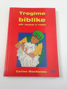 Bible Stories for Little Hands - Tredime Biblike per Dockat e Vogla / Albanian Language Edition