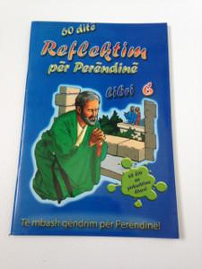 60 Day Wonder Devotional Book 6. - Albanian Language Booklet for Children / 60 dite Reflektim per Perendine Libri 6.
