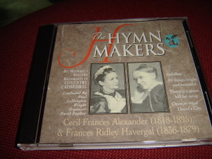Cecil Frances Alexander (1818-1895) & Frances Ridley Havergal (1836-1379) / The Hymn Makers