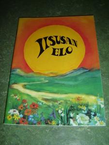 The Life of Jesus in Veps Language - Iisusan Elo / Gospel Stories for Children in Vepsian