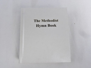 The Methodist Hymn Book / Beautiful White Cover - 2014 Print / Small Size