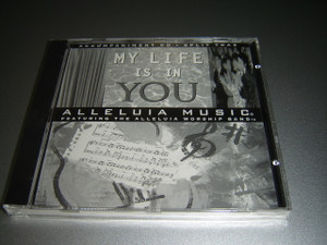 My Life is in You: Alleluia Music featuring the Alleluia Worship Band / Accompaniment CD / Split Trax
