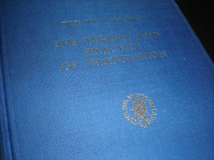 Helps for Translators: The Theory and Practice of Translation, Vol. VIII / Printed in 1982, Netherlands under the Auspices of the United Bible Societies