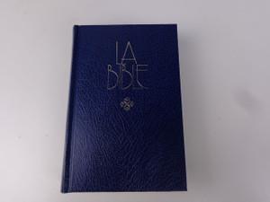 La Bible: Ancien et Nouveau Testament, Nouvelle Edition Revisee / FC053TI / French Contemporary Language Bible with Thumb Index 2007 Print
