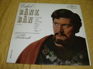 Erkel Ferenc: Bánk Bán / Hungarian Opera / Made in Hungary 1969 / Hungaroton [LP Record] SLPX 11535