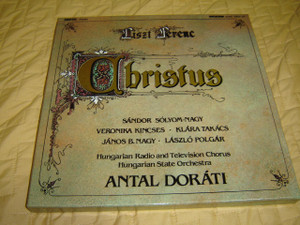 Liszt Ferenc: Christus / Made in Hungary 1986 / Hungaroton / with Book and Photographs