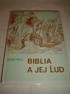 Biblia A Jej Lud / Sacred History: A History of the Israelites, Slovak Edition / Histoire Sainte – Le Peuple de la Bible, Slovak Edition