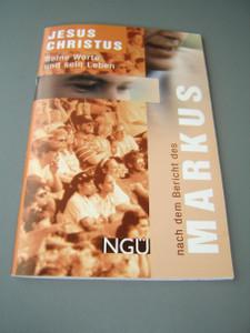 The Gospel of Mark in German Language / Gospel Booklet / Markus-Evangelium: Neue Genfer Übersetzung