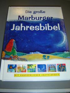 The Everyday Bible, German Edition / Die große Marburger Jahresbibel – mit ausführlicher Enzyklopädie