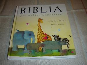 A Child's Bible, Slovak Edition / Biblia pre Malych Kamaratov