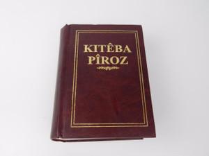 Kurdish Kurmanji Language Hardcover Bible Old & New Testament / Northern Kurdish / Kiteba Piroz Peymana Kevin u Peymana Nu