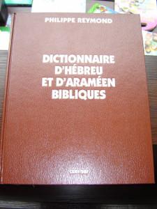 French Language Hebrew and Aramaic Biblical Dictionary, Brown Hardcover / Dictionnaire D'Hebreu et D'Arameen Bibliques