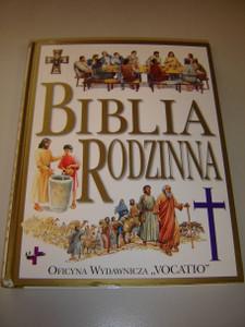 Polish Edition of The Illustrated Family Bible / Biblia Rodzinna / Albumowe wydanie Biblii dla całej rodziny / Contains Detailed Illustrations of Biblical Events
