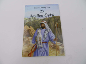 25 Sevilen Öykü / Kutsal Kitap'tan / Turkish Edtion of 25 Favorite Bible Stories from the Bible by Ura Miller