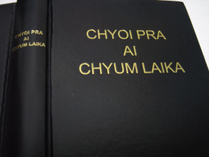 Choi Pra Ai Chyum Laika A Ga Shaka Ningnan / KACHIN BIBLE / Burma, China, India / Limited 2013 Edition / Printed in China Black Hardcover