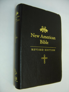 New American Bible – Revised Edition (NABRE) / Black Vinyl with Golden Edges / Translated from Original Languages with Critical Use of All Ancient Sources / NABRE 055 GE
