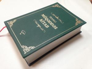 Azeri Full Life Study Bible / Azərbaycan dilində Yeni İzahlı Müqəddəs Kitab / The First Study Bible for Azerbaijan