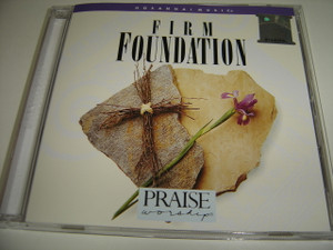 FIRM FOUNDATION / Praise & Worship Integrity Music 1994 / Anointed and Powerful Worship Experience With Worship Leader John Chisum